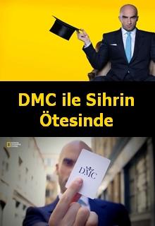 DMC ile Sihrin Ötesinde