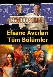 Mythbusters | Efsane Avcıları | Tüm Bölümler |