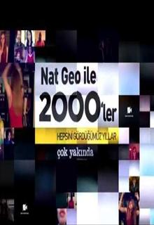 Nat Geo ile 2000'ler | belgesel |