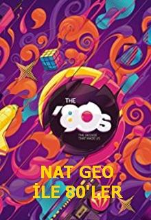 Nat Geo ile 80'ler | Bizi Biz Yapan 10 Yıl | Seksenlerin Enleri | Tüm Bölümler 10 Bölüm |
