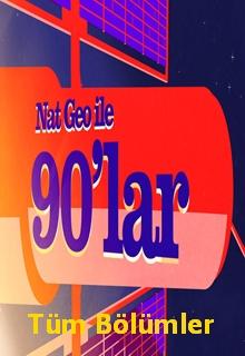 Nat Geo ile 90'lar | belgesel izle |