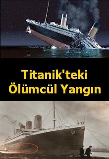 Titanik'in Ölümcül Yangını belgesel izle