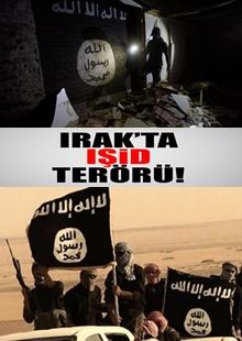 Işid Irak'ta Terör