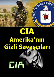 CIA Amerika'nın Gizli Savaşçıları