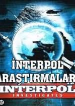 interpol araştırıyor | interpol investigation |