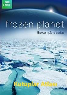 Kutuplar Atlası   Frozen Planet   hd belgesel izle  