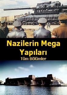 Nazilerin Mega Yapıları belgesel izle