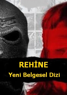 Rehine   Captive   Yeni Belgesel Dizi  