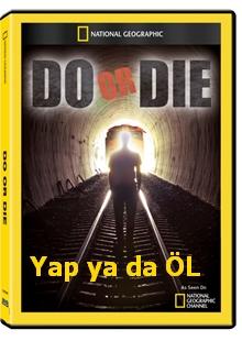 Yap ya da Öl | belgeselCE |