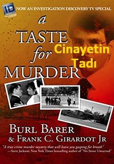 Cinayetin Tadı – Suç Belgeseli