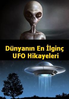 Dünyanın En İlginç UFO Hikayeleri