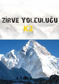 Zirve Yolculuğu K2 Dağı