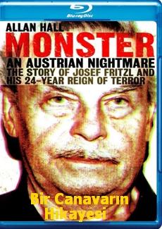 Josef Fritzl Bir Canavarın Hikayesi
