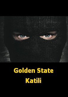 Golden State Katili