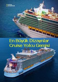 En Büyük Dizaynlar | Cruise Gemisi