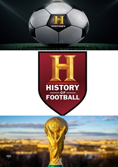 History of Football  History Channel