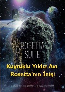 Kuyruklu Yıldız Avı Rosetta'nın İnişi
