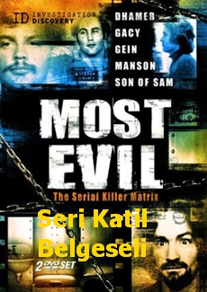 Seri Katil Belgeseli – Most Evil – En Kötü