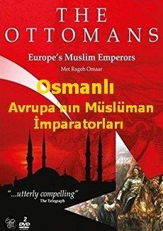 Osmanlı Avrupa'nın Müslüman İmparatorları
