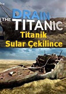 Titanik Sular Çekilince